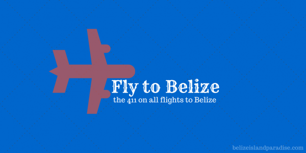 Flying to Belize Keeps Getting Easier (and Cheaper!)