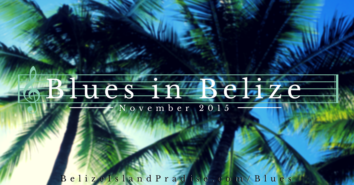 Blues in Belize :: A Private Island Blues Experience